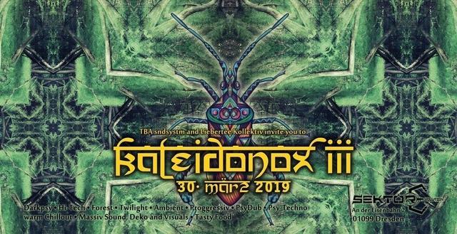 Kaleidonox III 30 Mar '19, 23:00