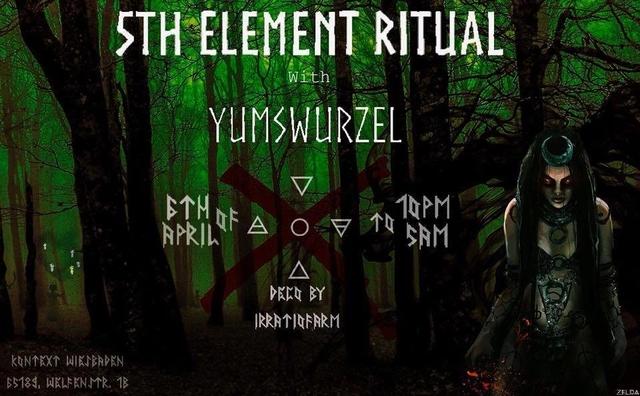 5th Element Ritual 6 Apr '19, 22:00