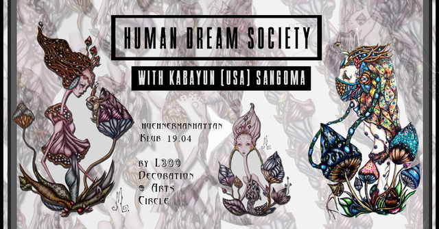 Party Flyer Human Dream Society w/ Kabayun 19 Apr '19, 22:00