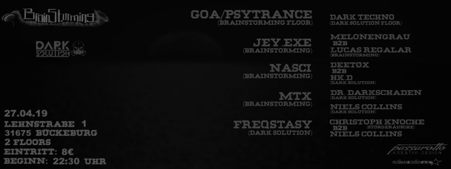 Brainstorming meets Dark Solution (Goa and Dark Techno) 27 Apr '19, 22:30