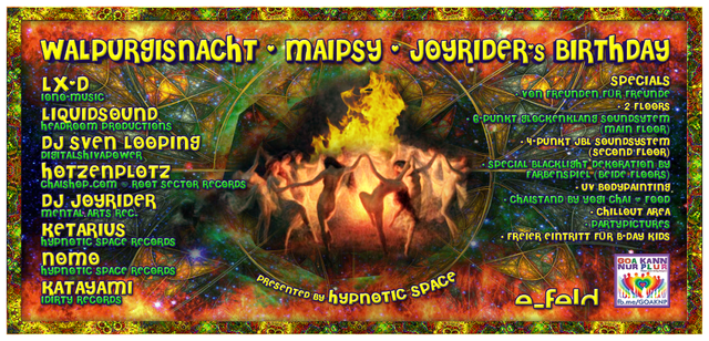 MaiPsy / Walpurgisnacht 2019 / Dj Joyriders Birthday 30 Apr '19, 23:00