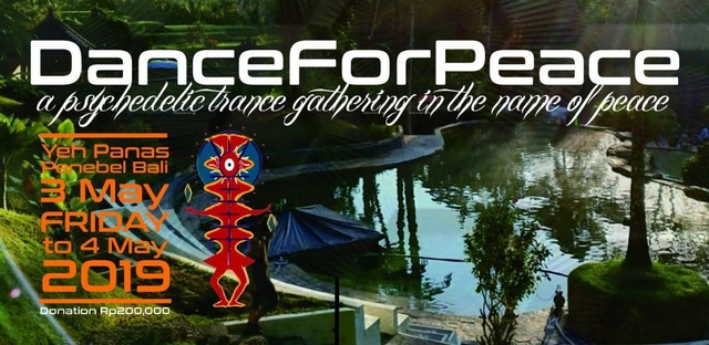 Party Flyer Dance For Peace - Yeh Panas Hot Springs 2019 3 May '19, 16:00