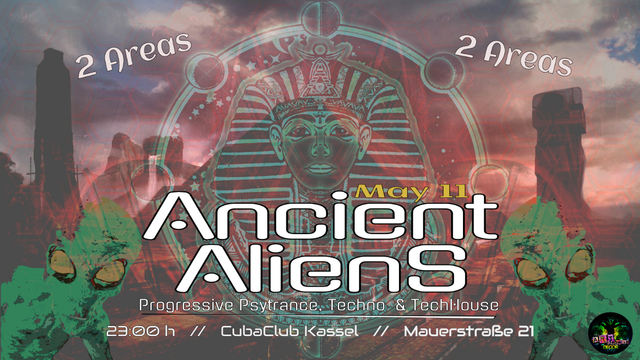 Party Flyer Ancient Aliens 11 May '19, 22:30