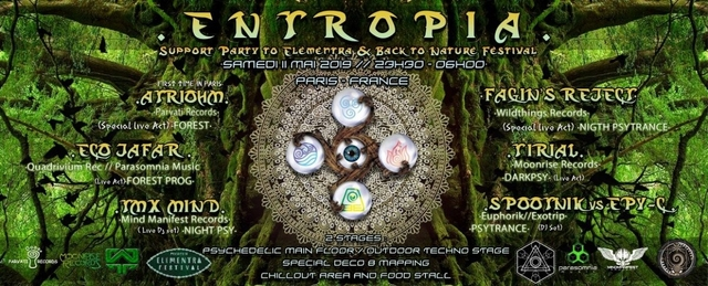 Party Flyer ENTROPIA - ACT 1 // SUPPORT to ELEMENTRA & BACK TO NATURE FESTIVALS 2019 (Paris) 11 May '19, 23:30