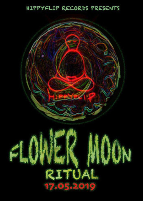 Party Flyer Flower Moon Ritual ☠ 17 May '19, 23:30