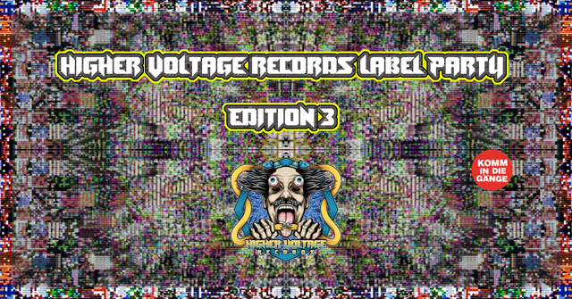 Party Flyer Higher Voltage Label Party Nr. III 18 May '19, 23:00