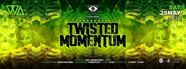 Harmonic Vision: Twisted Momentum 25 May '19, 23:00