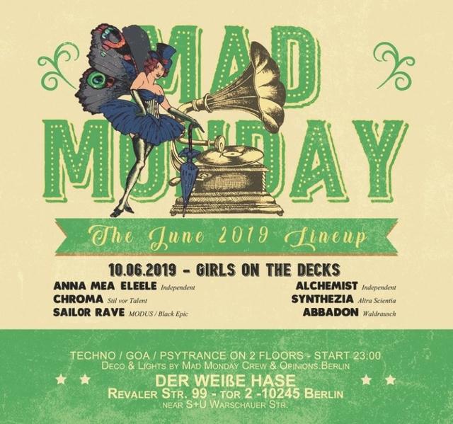 Mad Monday • presents Girls on the Decks 10 Jun '19, 23:00