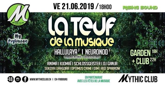 Party Flyer La Teuf de la Musique w/ Hallulaya & Neuronod 21 Jun '19, 18:00