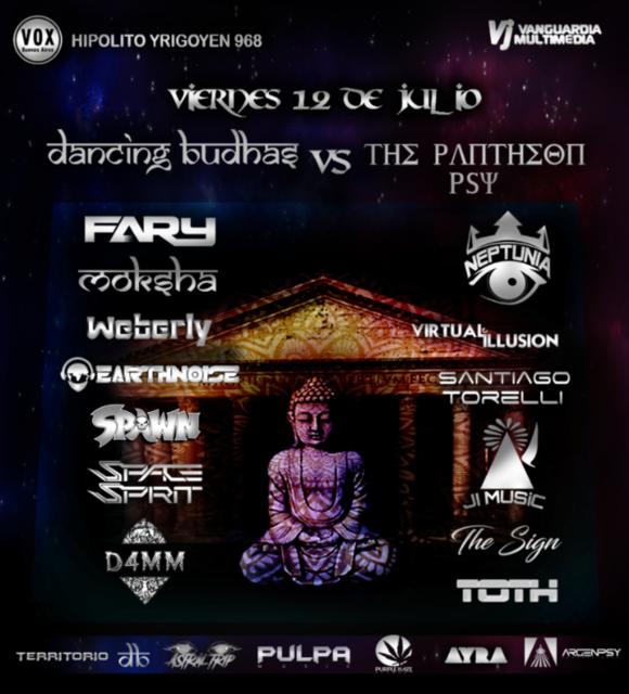 Dancing Budhas & The Pantheon Psy 12 Jul '19, 23:30