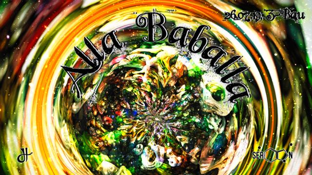Party Flyer Alla Baballa - SeroTon pres. Upavas & Dominique Lamee 26 Jul '19, 23:00