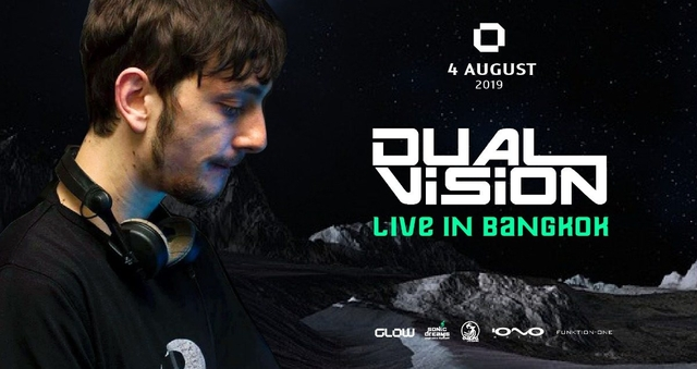 Party Flyer Dual Vision Live in Bangkok 4 Aug '19, 21:30