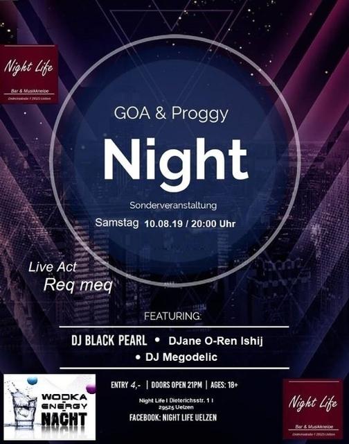Party Flyer Goa & Proggy Night II (Sonderveranstaltung) 1 LIVE ACT & 7 Dj´s 10 Aug '19, 20:00