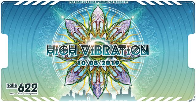 Party Flyer °★° HIGH VIBRATION 2019 °★° 10 Aug '19, 21:00