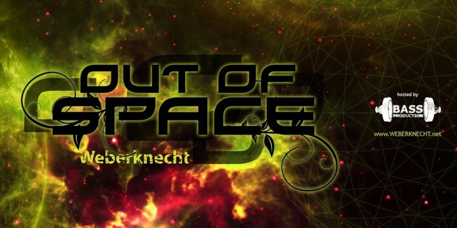OUT of SPACE 15 Aug '19, 22:00