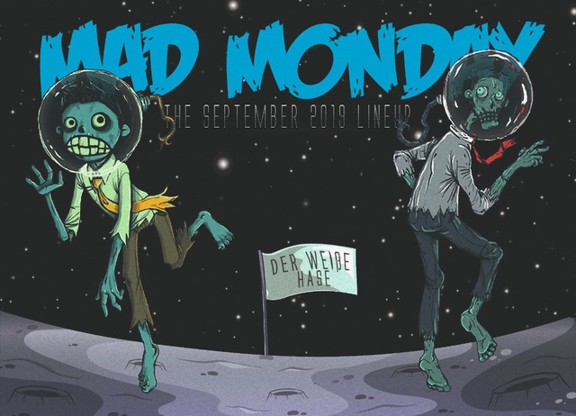 Party Flyer Mad Monday • presents Aliens from Outer Space 9 Sep '19, 23:00