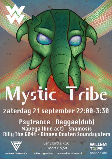 Party Flyer Mystic Tribe   Willem Twee Poppodium ▸Naveya, Shamosis, BinnenOosten 21 Sep '19, 22:00