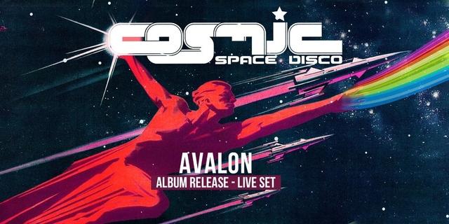 Party Flyer COSMIC Space Disco mit Avalon - Album Pre-Release Party 28 Sep '19, 23:00