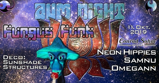 Party Flyer ✮ ✮ AUM NIGHT - with Fungus Funk ✮ ✮ 11 Oct '19, 22:00
