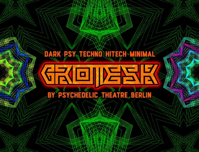Grotesk by Psychedelic Theatre 11 Oct '19, 23:00