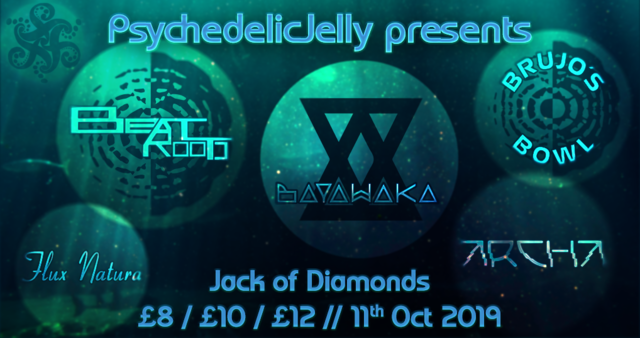 Party Flyer Psychedelic Jelly ft. Beatroots, Bayawaka & Brujo's Bowl 11 Oct '19, 22:00