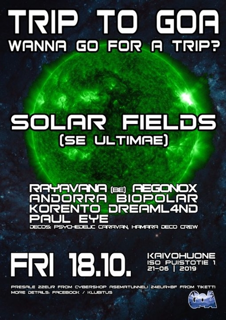 Party Flyer Trip To Goa presents: Solar Fields Live 18 Oct '19, 21:00
