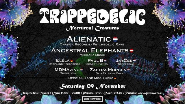Party Flyer Trippedelic - Nocturnal Creatures 9 Nov '19, 23:00
