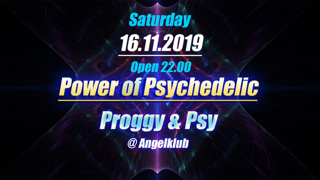 Party Flyer Power of Psychedelic 16 Nov '19, 22:00