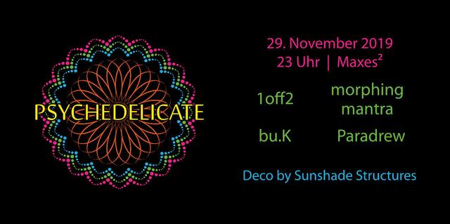 Psychedelicate 29 Nov '19, 23:00