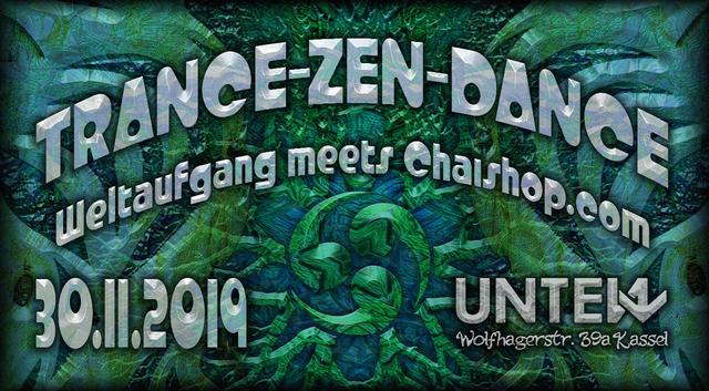 Party Flyer TRANCE-ZEN-DANCE - Weltaufgang meets Chaishop 30 Nov '19, 23:00