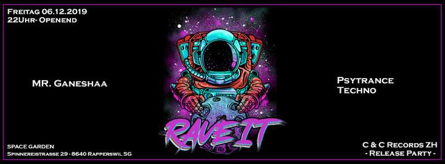 Party Flyer Rave it - Release 6 Dec '19, 22:00