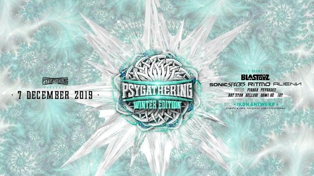 Party Flyer Psygathering winter:Blastoyz,Sonic species , Ritme, Alienn en more ! 7 Dec '19, 23:00