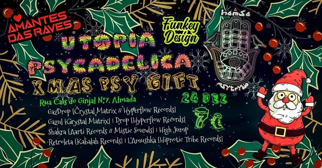 Party Flyer ॐ Hamsá PsyTrybo & Utopia Psycadelica ॐ Xmas Psy Gift ॐ 24 Dec '19, 23:30