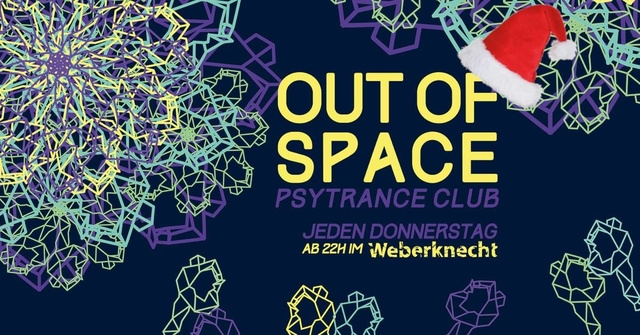 Party Flyer OUT of SPACE ~ Xmas Psytrance Club 26 Dec '19, 22:00