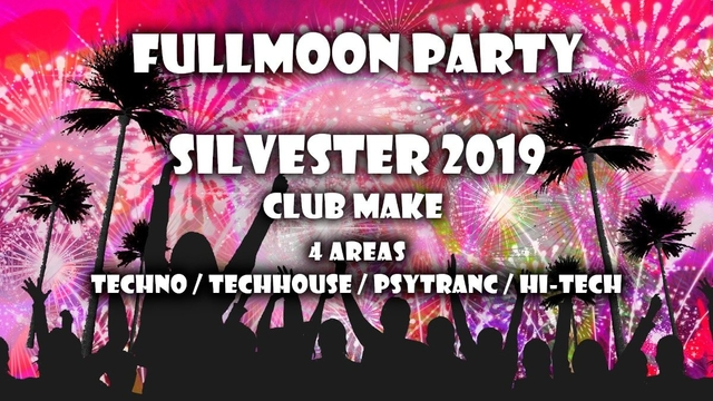Party Flyer Fullmoon Party Silvester 31 Dec '19, 22:00