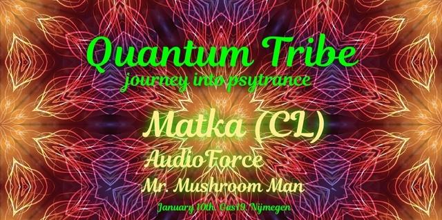 Party Flyer Quantum Tribe (journey into psytrance) 10 Jan '20, 23:00