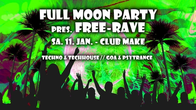 Party Flyer Fullmoon Party pres, Freerave 11 Jan '20, 22:00