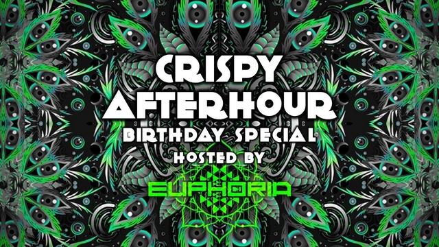 Party Flyer Crispy Afterhour Birthday Special by Euphoria 12 Jan '20, 06:00