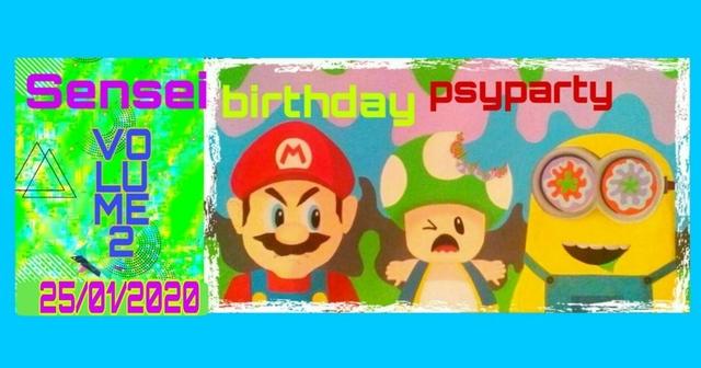 Party Flyer Sensei Birthday Psyparty 25 Jan '20, 22:00
