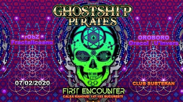 Party Flyer Ghostship Pirates Raid : First Encounter 7 Feb '20, 22:00