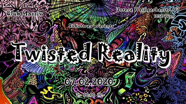 Twisted Reality 7 Feb '20, 22:00