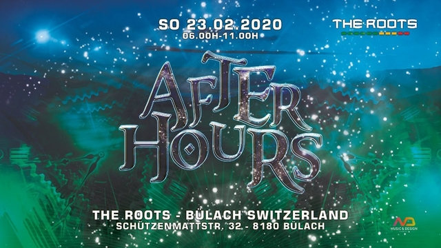 Party Flyer The Roots Afterhours 23 Feb '20, 06:00