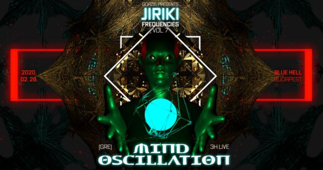 Party Flyer Jiriki Frequencies vol. 7 w/ Mind Oscillation (GRE) 28 Feb '20, 22:00