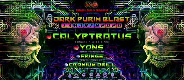Dragon Loops & Darkatnya Dark Purim Blast 13 Mar '20, 23:30