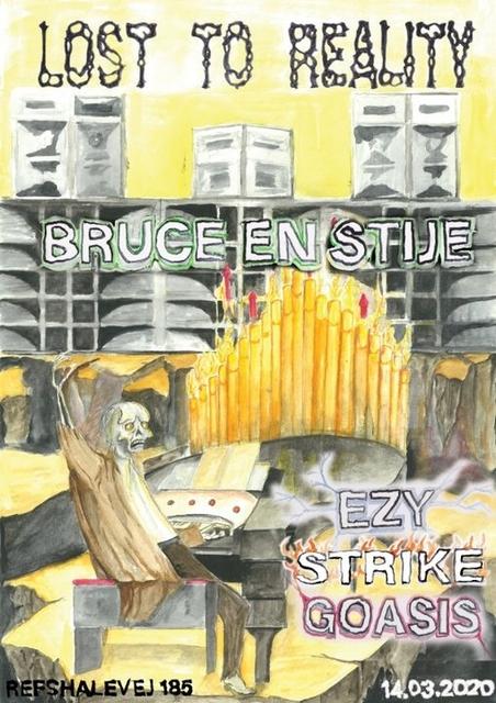 Lost 2 Reality presents: Bruce en Stije 14 Mar '20, 22:00