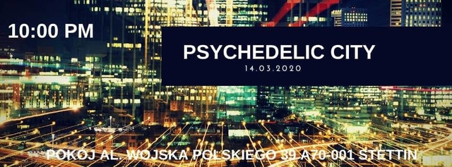 Party Flyer Psychedelic City - Never Sleep + Afterhour 14 Mar '20, 22:00