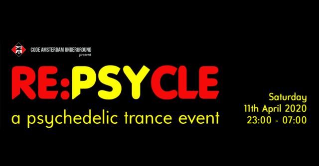 Party Flyer [POSTPONED] RE:PsyCle 11 Apr '20, 23:00