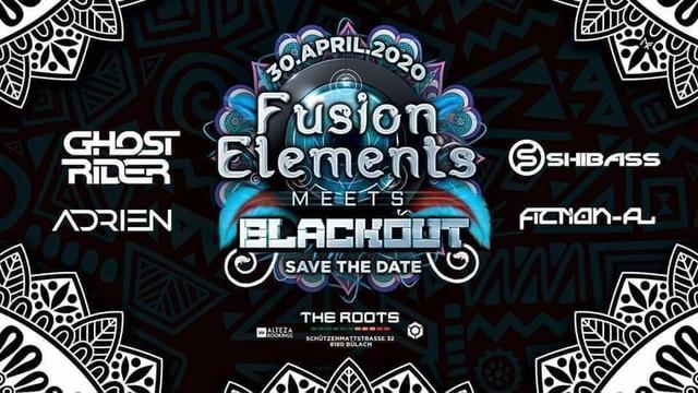Party Flyer ‡ Fusion Elements meets Blackout ‡ 3 Oct '20, 22:00