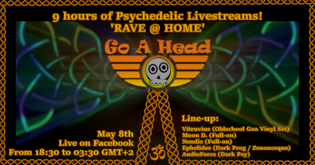 Party Flyer Psychedelic Livestreams to 'RAVE @ HOME' for 9 hours straight 8 May '20, 18:30
