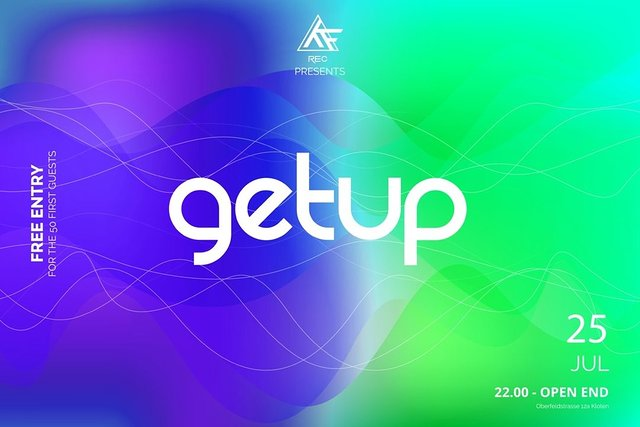 Party Flyer ★☆★ Get Up ★☆★ Free Entry for the 50 first Guest's 25 Jul '20, 22:00